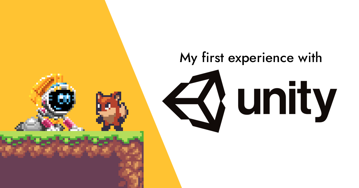 My First Experience Using Unity